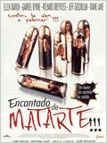 Encantado de matarte