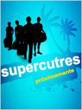 Supercutres