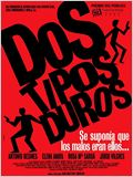 Dos tipos duros