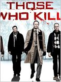 Those Who Kill (US)