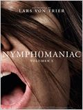 Nymphomaniac. Volumen 1