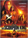 The Scorpion King (El rey escorpión)