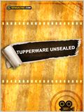 Tupperware Unsealed