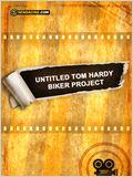 Untitled Tom Hardy Biker Project