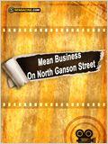 Mean Business On North Ganson Street