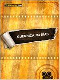 Guernica, 33 días