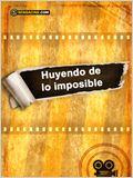 Huyendo de lo imposible