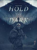 Hold The Dark (Original Score from the Netflix Film)