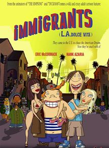 Immigrants (L.A. Dolce Vita)