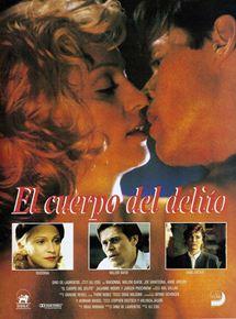 El Cuerpo Del Delito Pelicula 1993 Sensacine Com