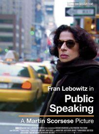 Public Speaking. Fran Lebowitz por Martin Scorsese