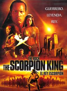 The Scorpion King (El rey escorpión)