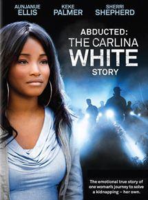 Robada: La historia de Carlina White