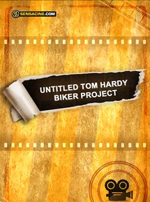 Untitled Tom Hardy Biker Project