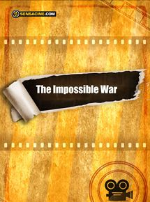 The Impossible War