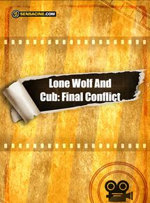 Lone Wolf And Cub: Final Conflict