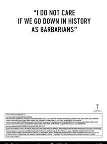 « Îmi Este Indiferent Daca în Istorie Vom Intra ca Barbari »