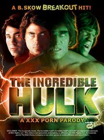 The Incredible Hulk XXX: A Porn Parody