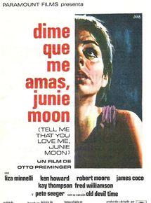 Dime que me amas, Junie Moon