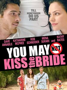 You May Not Kiss The Bride Tráiler VO