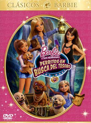 Barbie Y Sus Hermanas Perritos En Busca Del Tesoro Película 2015 Sensacine Com