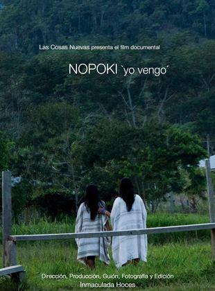 Nopoki (Yo vengo)