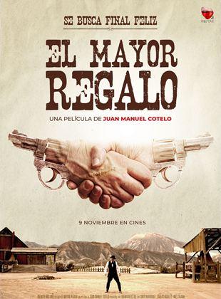 El Mayor Regalo
