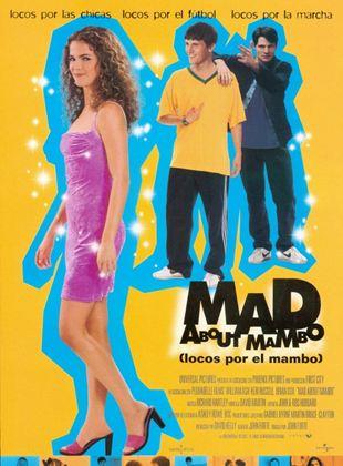 Mad About Mambo (Locos por el Mambo)