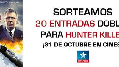 ¡SORTEAMOS ENTRADAS DOBLES PARA EL PREESTRENO DE 'HUNTER KILLER'!