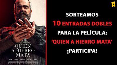 ¡SORTEAMOS 10 ENTRADAS DOBLES PARA LA PELÍCULA 'QUIEN A HIERRO MATA' (EN CINES 30 DE AGOSTO)!