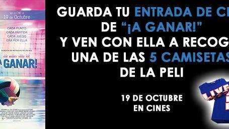 ¡GUARDA TU ENTRADA PORQUE SORTEAMOS 5 CAMISETAS DE '¡A GANAR!'!