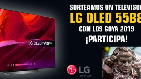 BASES LEGALES: SORTEO TELEVISOR LG OLED55B8 CON MOTIVO DE LOS GOYA 2019