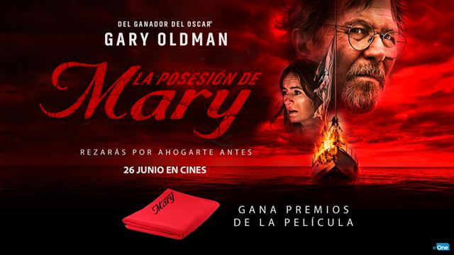 'La posesión de Mary': ¡Sorteamos regalos de la nueva película de Gary Oldman!