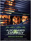 A Scanner Darkly (Una mirada en la oscuridad)