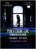 Punch-drunk love (Embriagado de amor)