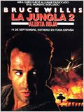 La Jungla 2: Alerta Roja