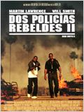 Dos polic&#237;as rebeldes II