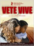Vete y vive