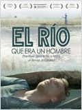 El r&#237;o que era un hombre