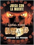 Long Time Dead (Muertos del pasado)