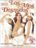 Los a&#241;os desnudos (Clasificada S)
