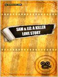Sam & Liz: A Killer Love Story