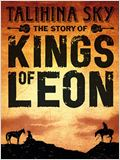 Talihina Sky: The Story of The Kings of Leon