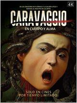 Caravaggio. En cuerpo y alma