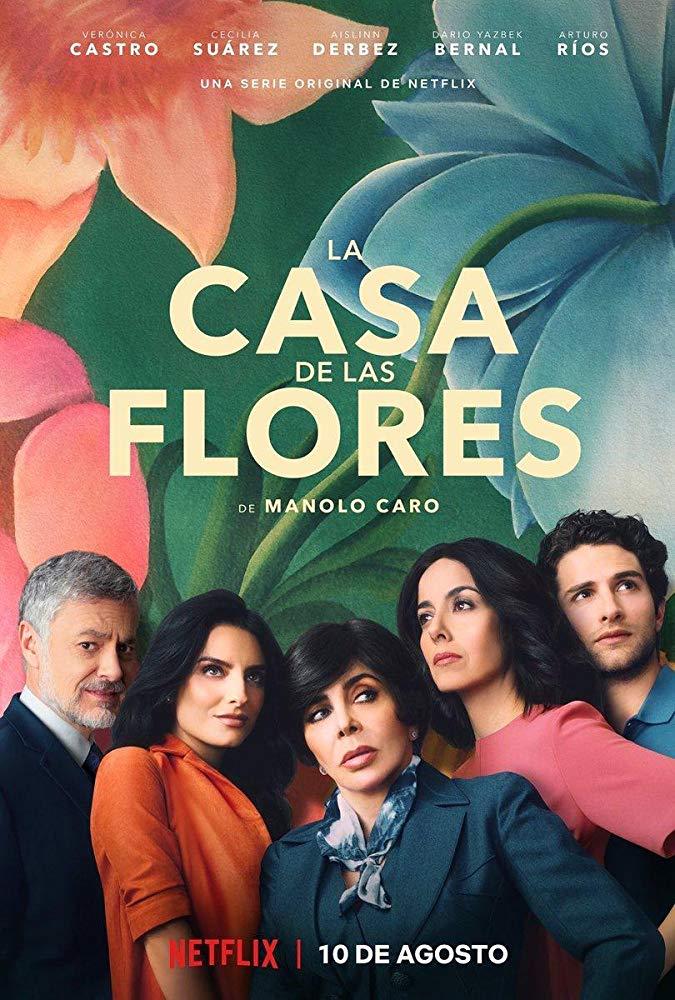 La casa de las flores - Serie 2018 - SensaCine.com