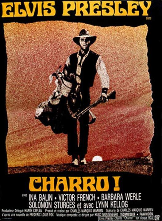 Charro! : Cartel Charles Marquis Warren, Elvis Presley