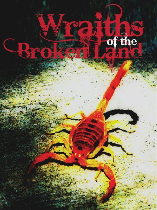 Wraiths Of The Broken Land : Cartel