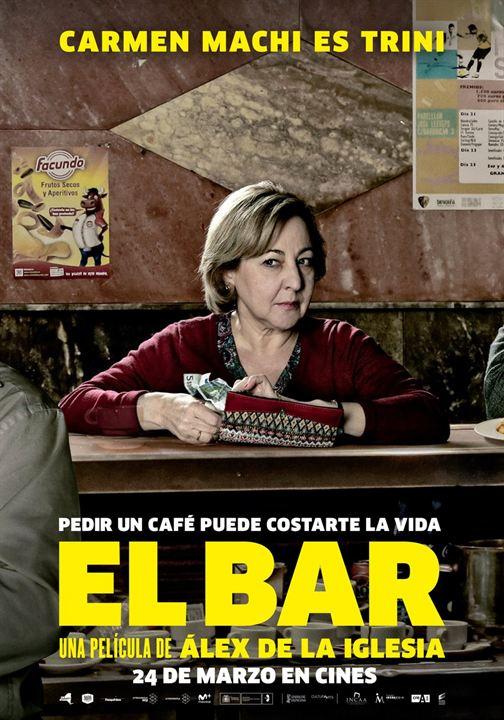 El Bar : Cartel