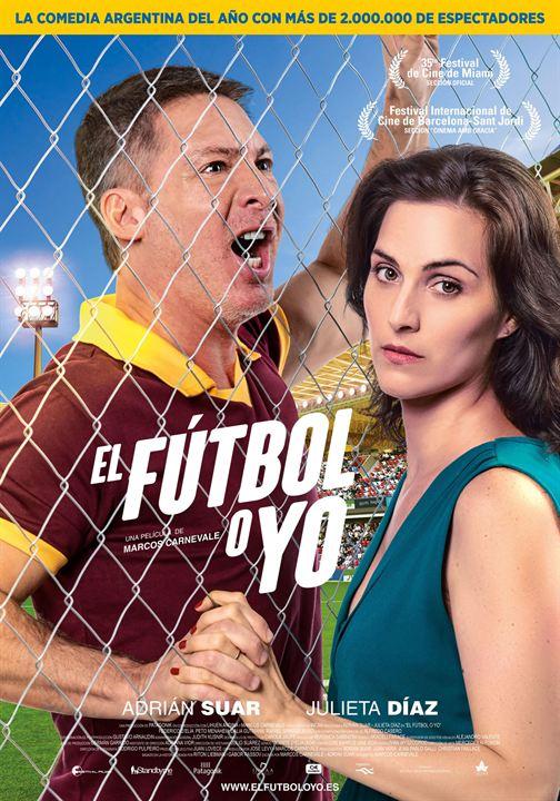 El fútbol o yo : Cartel