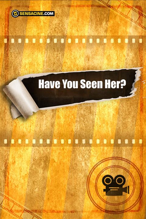 Have You Seen Her? : Cartel